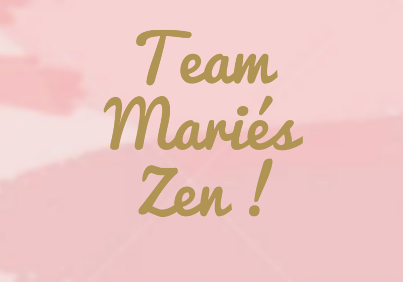 Team mariés zen, wedding planner jour J coordination